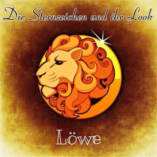 Die Löwe-Frau und Ihr Look - Sternzeichen beeinflussen den